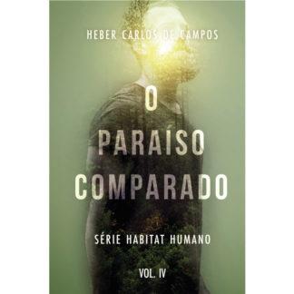 O Paraíso Comparado - vol. IV