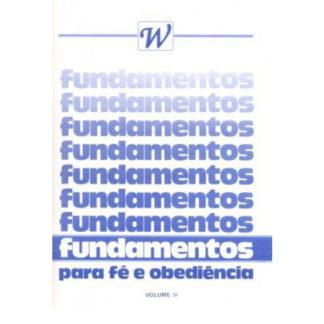 Fundamentos Para Fé e Obediência - Vol. IV