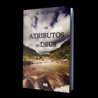 Os Atributos de Deus