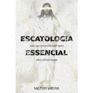 Escatologia Essencial