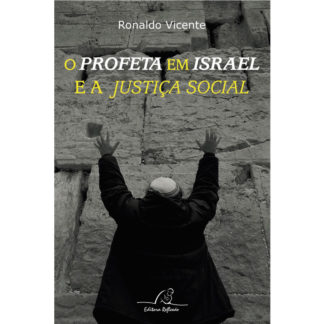 O Profeta em Israel e a Justiça Social