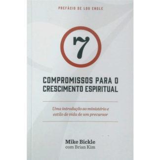 7 Compromissos Para o Crescimento Espiritual